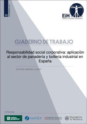 RESPONSABILIDAD SOCIAL CORPORATIVA: APLICACIÓN AL SECTOR DE PANADERÍA Y BOLLERÍA INDUSTRIAL EN ESPAÑA