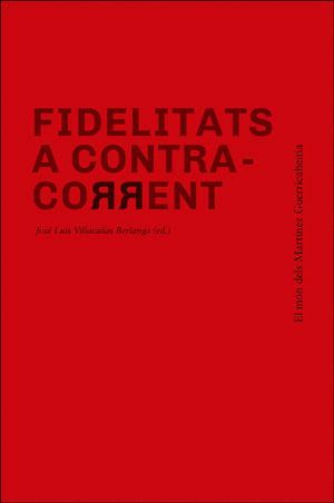 FIDELITATS A CONTRA-CORRENT
