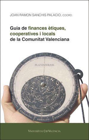 GUIA DE FINANCES ÈTIQUES, COOPERATIVES I LOCALS DE LA COMUNITAT VALENCIANA