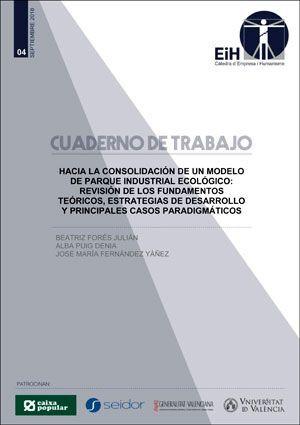 HACIA LA CONSOLIDACIÓN DE UN MODELO DE PARQUE INDUSTRIAL ECOLÓGICO: REVISIÓN DE LOS FUNDAMENTOS TEÓRICOS, ESTRATEGIAS DE DESARROLLO Y PRINCIPALES CASO