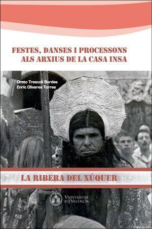 FESTES, DANCES I PROCESSONS ALS ARXIUS DE LA CASA INSA