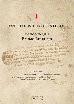 ESTUDIOS LINGÜÍSTICOS EN HOMENAJE A EMILIO RIDRUEJO (2 VOLS.)