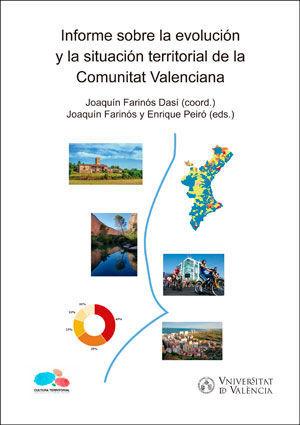 INFORME SOBRE LA EVOLUCIÓN Y LA SITUACIÓN TERRITORIAL DE LA COMUNITAT VALENCIANA