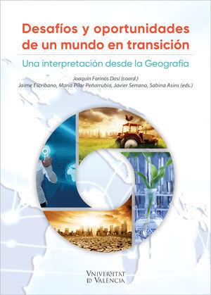 DESAFÍOS Y OPORTUNIDADES DE UN MUNDO EN TRANSICIÓN