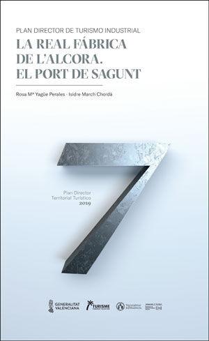 LA REAL FÁBRICA DE L'ALCORA. EL PORT DE SAGUNT