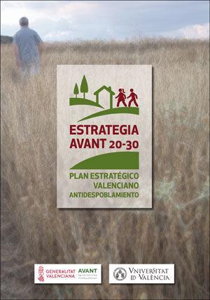 ESTRATEGIA AVANT 20-30. PLAN ESTRATÉGICO VALENCIANO ANTIDESPOBLAMIENTO