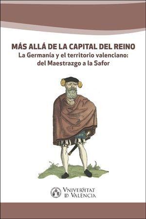MÁS ALLÁ DE LA CAPITAL DEL REINO