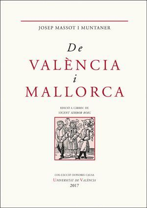 DE VALÈNCIA I MALLORCA