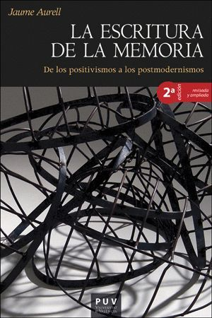 LA ESCRITURA DE LA MEMORIA (2ª ED.)