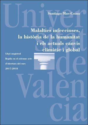 MALALTIES INFECCIOSES, LA HISTÒRIA DE LA HUMANITAT I ELS ACTUALS CANVIS CLIMÀTIC I GLOBAL