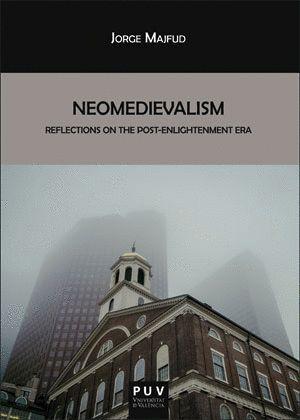 NEOMEDIEVALISM