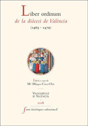 LIBER ORDINUM DE LA DIÒCESI DE VALÈNCIA (1463-1479)