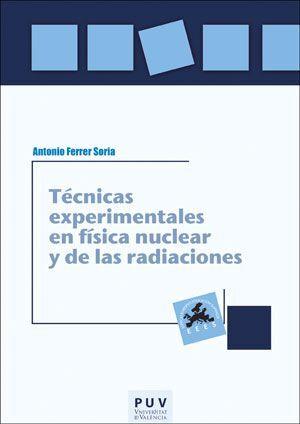 TÉCNICAS EXPERIMENTALES EN FÍSICA NUCLEAR Y DE LAS RADIACIONES