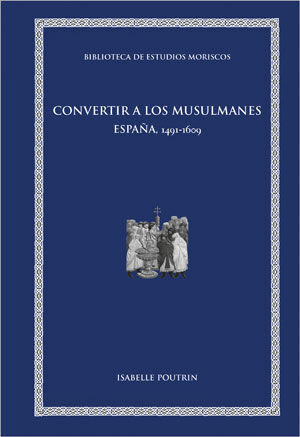 CONVERTIR A LOS MUSULMANES