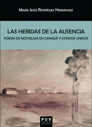 LAS HERIDAS DE LA AUSENCIA