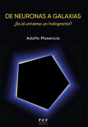 DE NEURONAS A GALAXIAS