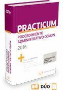 PRACTICUM PRODECIMIENTO ADMINISTRATIVO COMUN 2016