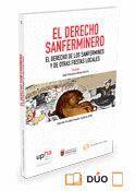 DERECHO SANFERMINERO EL DERECHO DE LOS SANFERMINES Y OTRAS FIESTAS LOCALES