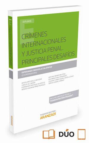 CRMENES INTERNACIONALES Y JUSTICIA PENAL. PRINCIPALES DESAFOS (PAPEL E-BOOK)