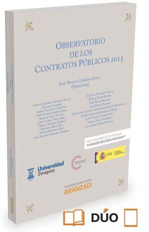OBSERVATORIO DE LOS CONTRATOS PÚBLICOS 2015 (PAPEL E-BOOK) (EXPRES)