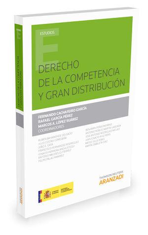 DERECHO DE LA COMPETENCIA Y GRAN DISTRIBUCIÓN