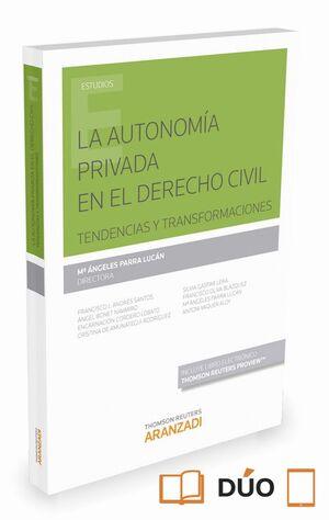 LA AUTONOMA PRIVADA EN EL DERECHO CIVIL (PAPEL E-BOOK)