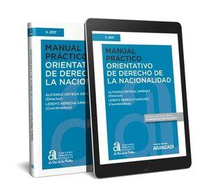 MANUAL PRÁCTICO ORIENTATIVO DE DERECHO DE LA NACIONALIDAD (PAPEL E-BOOK)