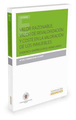 VALOR RAZONABLE, VALOR DE REVALORIZACIÓN Y COSTE EN LA VALORACIÓN DE LOS INMUEBLES
