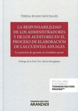 ADMINISTRADORES Y AUDITORES EN LA MANIPULACION DE LAS CUENTAS ANUALES POSICION DE GARANTE Y RESPONSA