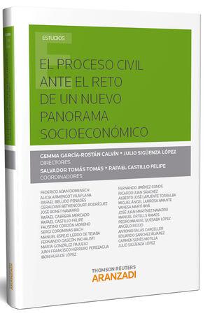 EL PROCESO CIVIL ANTE EL RETO DE UN NUEVO PANORAMA SOCIOECONÓMICO