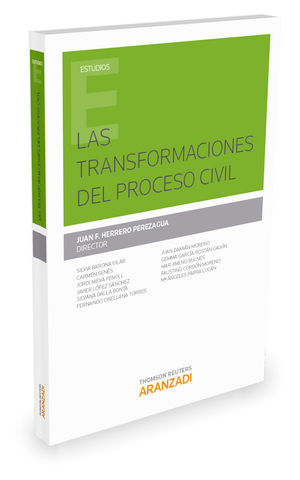 LAS TRANSFORMACIONES DEL PROCESO CIVIL