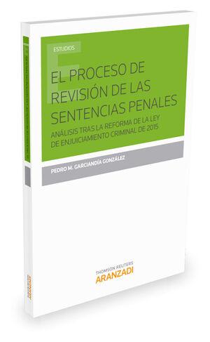 EL PROCESO DE REVISIÓN DE LAS SENTENCIAS PENALES
