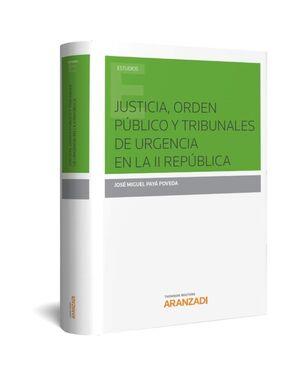JUSTICIA, ORDEN PÚBLICO Y TRIBUNALES DE URGENCIA EN LA II REPÚBLICA