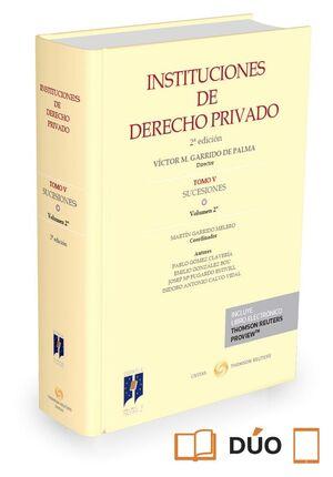 INSTITUCIONES DE DERECHO PRIVADO. TOMO V SUCESIONES. VOLUMEN 2º ( PAPEL E-BOOK )