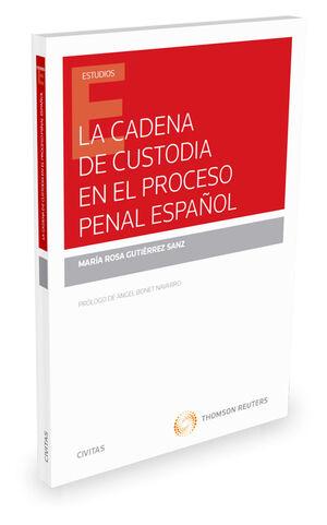 CADENA DE CUSTODIA EN EL PROCESO PENAL ESPAÑOL,LA