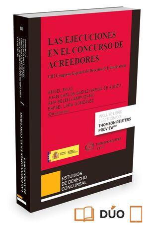 EJECUCIONES EN EL CONCURSO DE ACREEDORES, LAS VIII CONGRESO ESPAÑOL DE DERECHO DE LA INSOLVENCIA