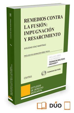 REMEDIOS CONTRA LA FUSION IMPUGNACION Y RESARCIMIENTO