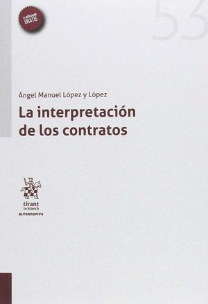 LA INTERPRETACIÓN DE LOS CONTRATOS