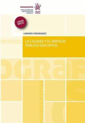 LA CALIDAD Y EL SERVICIO PÚBLICO EDUCATIVO