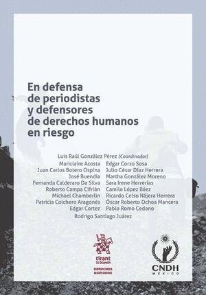 EN DEFENSA DE PERIODISTAS Y DEFENSORES DE DERECHOS HUMANOS EN RIESGO