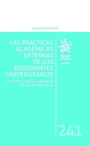 LAS PRÁCTICAS ACADÉMICAS EXTERNAS DE LOS ESTUDIANTES UNIVERSITARIOS