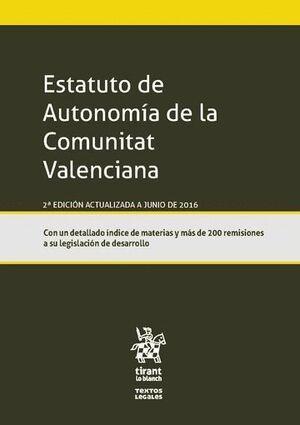ESTATUTO DE AUTONOMÍA DE LA COMUNITAT VALENCIANA 2ª EDICIÓN 2016