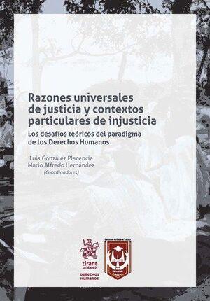 RAZONES UNIVERSALES DE JUSTICIA Y CONTEXTOS PARTICULARES DE INJUSTICIA