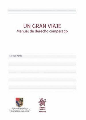 UN GRAN VIAJE MANUAL DE DERECHO COMPARADO