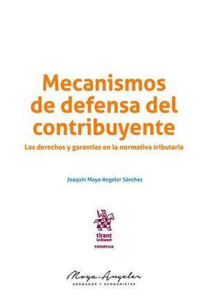 MECANISMOS DE DEFENSA DEL CONTRIBUYENTE