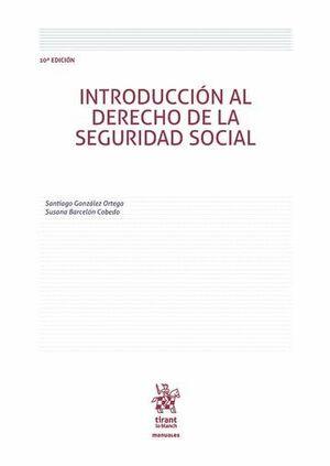 INTRODUCCIÓN AL DERECHO DE LA SEGURIDAD SOCIAL 10ª EDICIÓN 2016