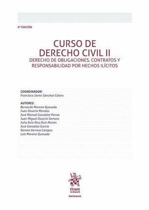 CURSO DE DERECHO CIVIL II DERECHO DE OBLIGACIONES, CONTRATOS Y RESPONSABILIDAD POR HECHOS ILÍCITOS 8ª EDICIÓN 2016