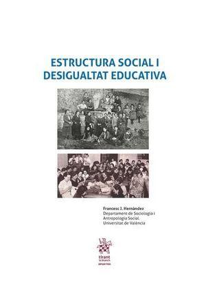 ESTUCTURA SOCIAL I DESIGUALTAT EDUCATIVA