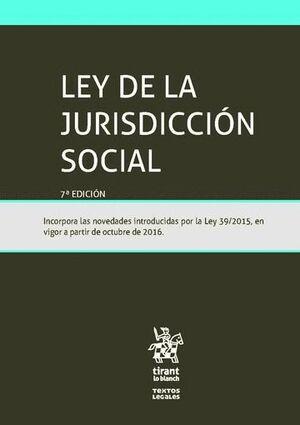 LEY DE LA JURISDICCIÓN SOCIAL 7ª EDICIÓN 2016