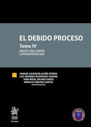 EL DEBIDO PROCESO  TOMO IV